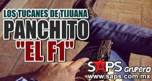 Los Tucanes de Tijuana – Panchito El F1 (Letra y Video Oficial)