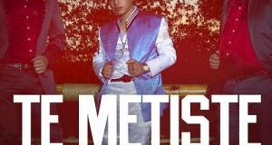 Ariel Camacho – Te Metiste (letra y video oficial)