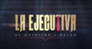 Banda La Ejecutiva – Y Es Que Tal Vez (Letra y Video Oficial)