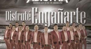 La Adictiva Banda San José de Mesillas – Disfruté Engañarte (letra y video oficial)
