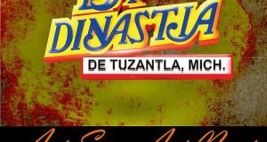 La Dinastía De Tuzantla – Así Soy, Así Nací (letra y video oficial)