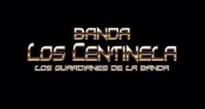 Banda Los Centinela – No Vuelvas A Buscarme (Letra y Video Oficial)