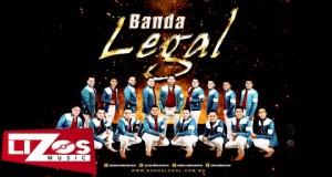 Banda Legal – De Lunes a Jueves (Letra y Video Oficial)