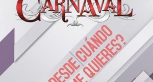 Banda Carnaval – Desde Cuándo No Me Quieres (letra y video oficial)