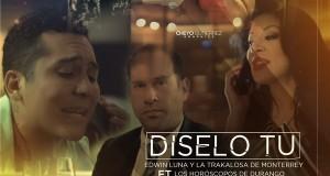 Edwin Luna y La Trakalosa realizan dueto con Horóscopos de Durango
