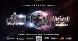 """Los Valedores de la Sierra llegan con """"Loco y Cursi"""""""