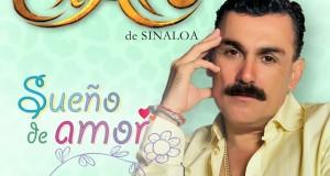El Chapo de Sinaloa – Sueño De Amor (letra y video oficial)