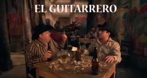 Julión Álvarez Ft. El Coyote – El Guitarrero (letra y video oficial)