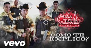Los Cuates De Sinaloa – Cómo Te Explico (letra y video oficial)