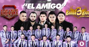 Grupo Arranke Ft. Banda 3 Ríos – El Amigo (letra y video oficial)