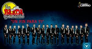 La Banda que Manda – Un Fin Para Ti (letra y video oficial)