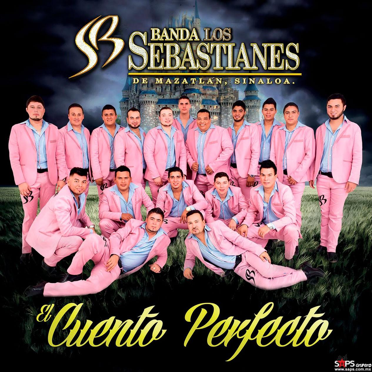 Banda Los Sebastianes - El Cuento Perfecto