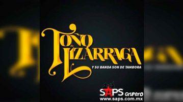 Toño Lizárraga, Biografía