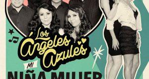 Los Ángeles Azules ft Ha-Ash – Mi Niña Mujer (Letra Y Video Oficial)