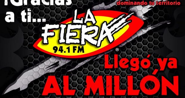 La Fiera 94.1 FM de Veracruz llega al millón de seguidores en Facebook