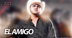 Gerardo Ortiz – El Amigo (Letra y Video Oficial)
