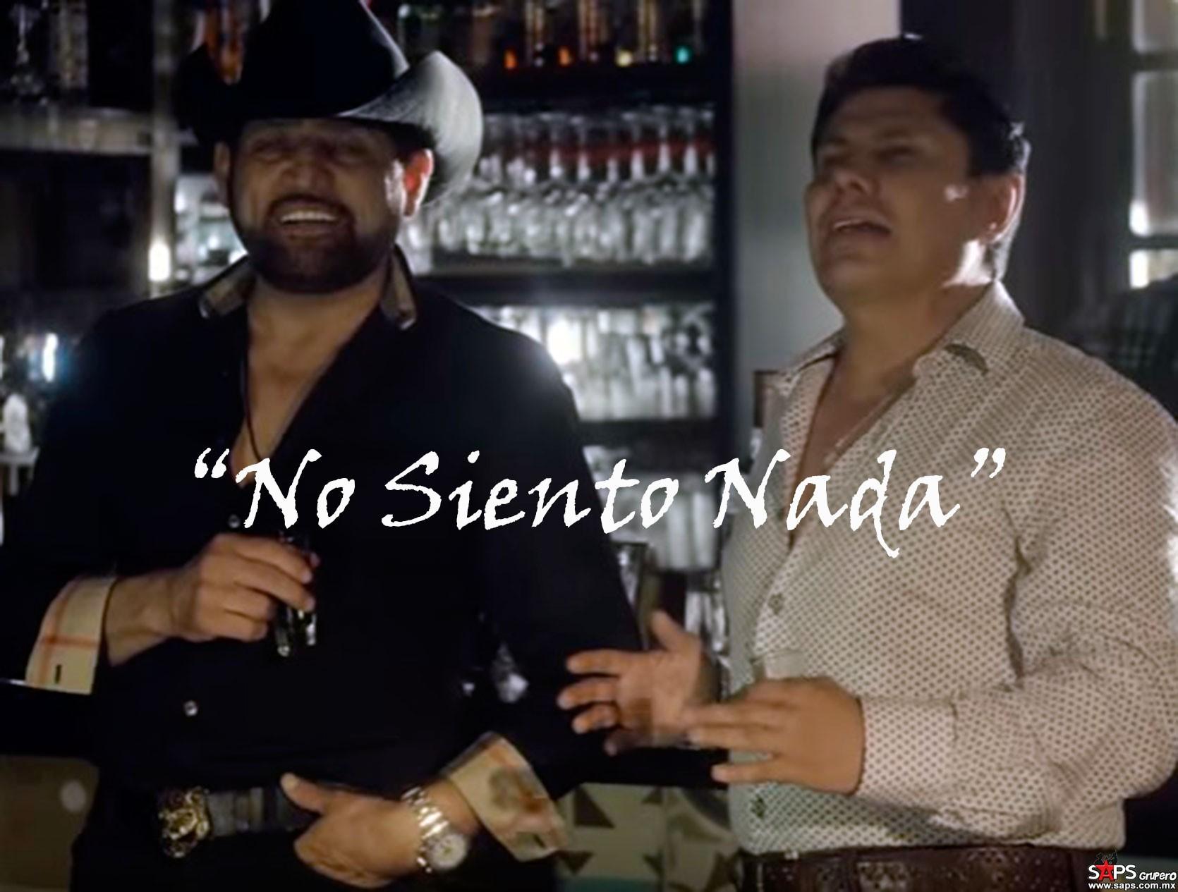 Pancho Barraza y Ernesto Solano, No Siento Nada