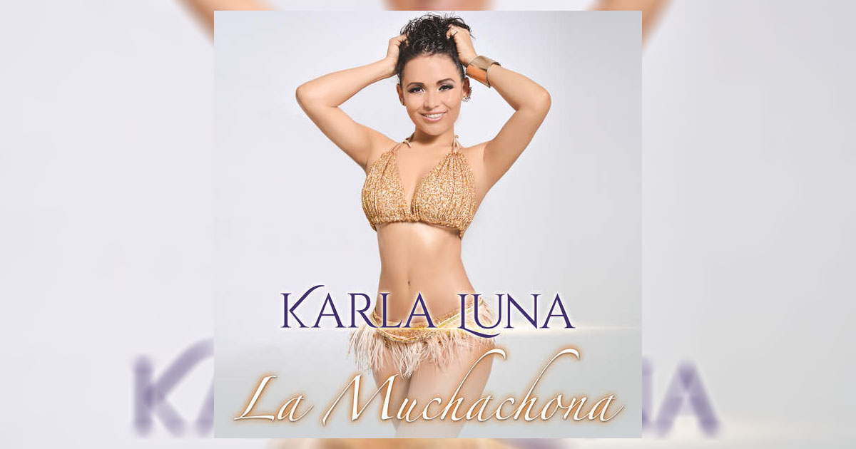 Karla Luna La Muchachona