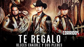 Ulices Chaidez y Sus Plebes