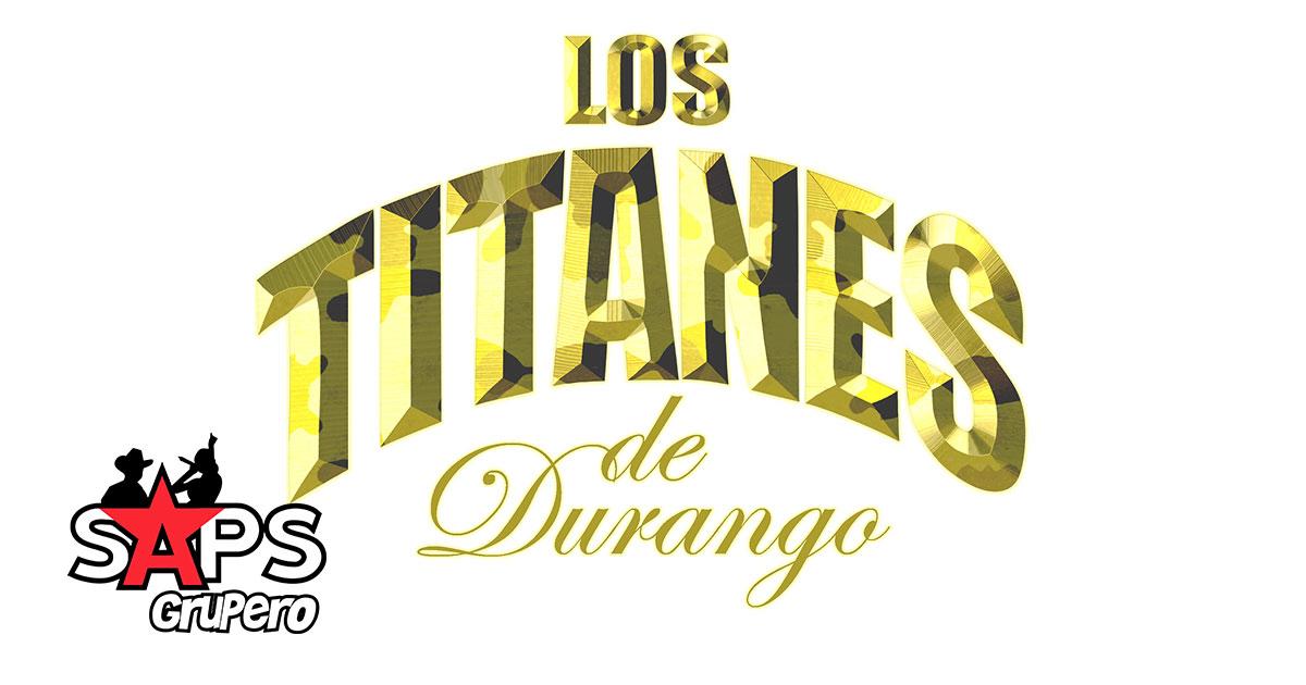 LOS TITANES DE DURANGO - BIOGRAFÍA