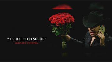 Gerardo Coronel – Te Deseo Lo Mejor
