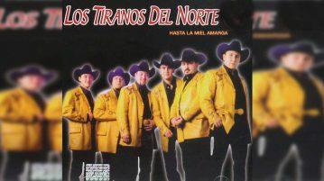 Los Tiranos Del Norte – Hasta La Miel Amarga