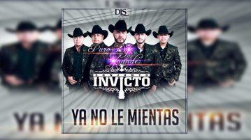 Conjunto Invicto - Ya No Le Mientas