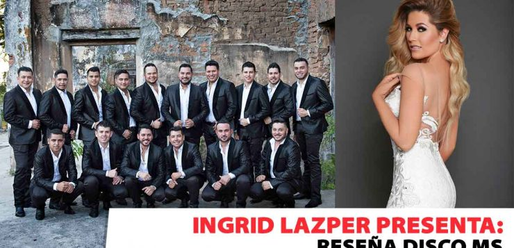 Ingrid Lazper - Banda MS