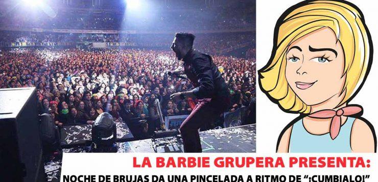 """La Barbie Grupera presenta: Noche de Brujas da una pincelada a ritmo de """"CÚMBIALO"""""""