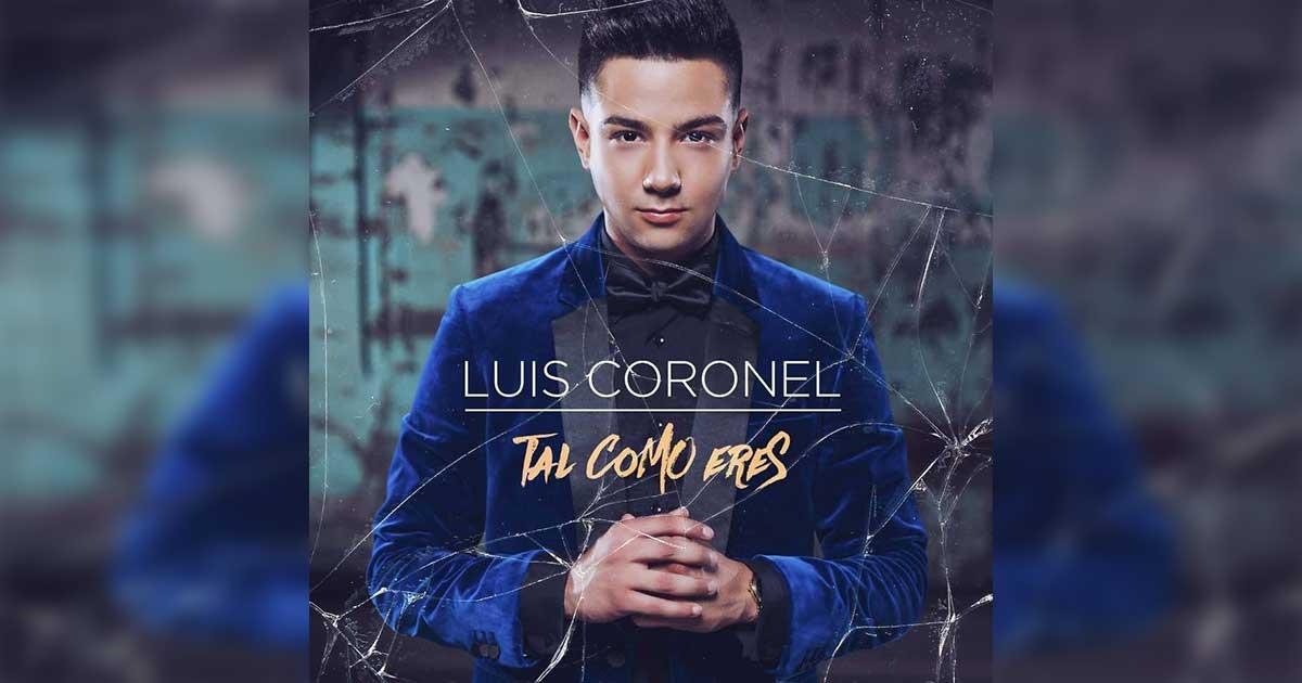 Luis Coronel tal como eres