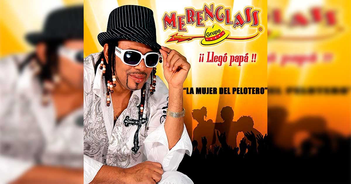 Merenglass - La Mujer del Pelotero