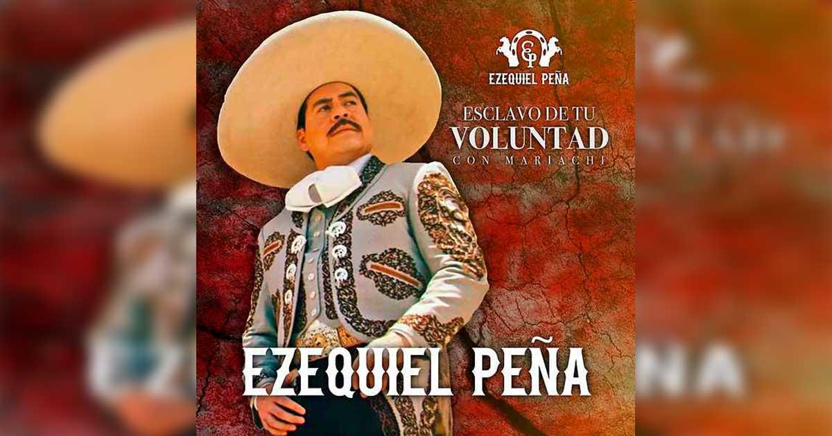 Ezequiel Peña - Esclavo De Tu Voluntad
