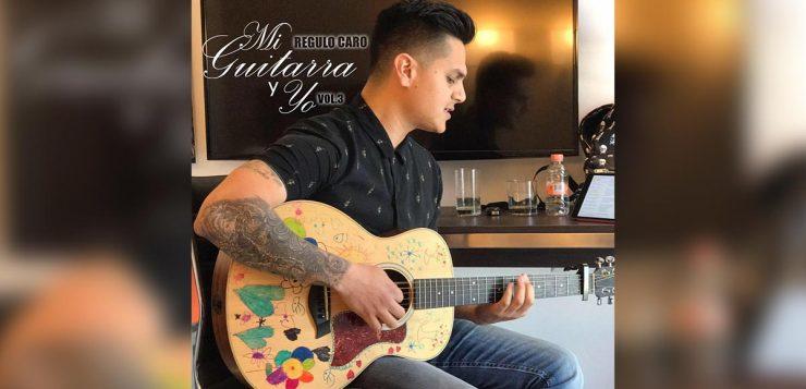 """Régulo Caro lanza su nuevo álbum """"Mi guitarra y yo vol. 3"""""""