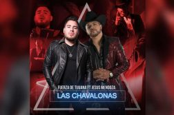 Fuerza de Tijuana ft Jesús Mendoza - Las Chavalonas