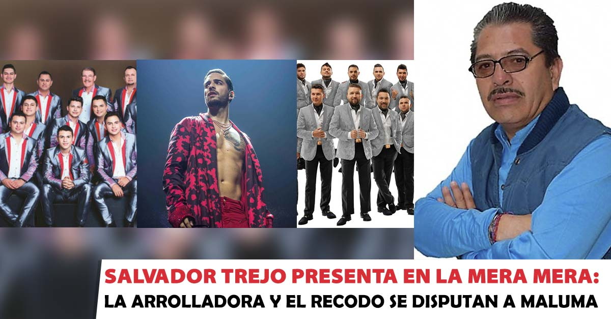 Salvador Trejo, La Mera Mera