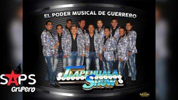 Tlapehuala Show