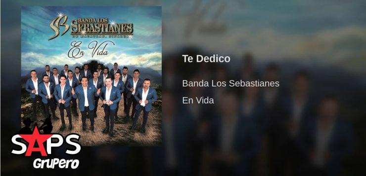 Banda Los Sebastianes, Te Dedico