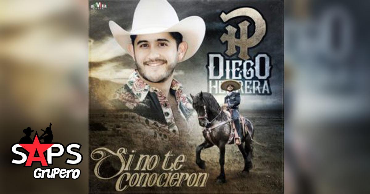 Si No Te Conocieron - Diego Herrera