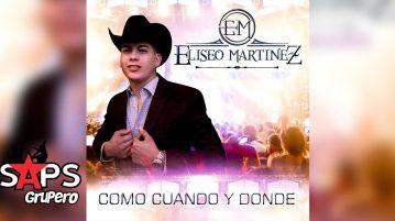 Eliseo Martínez, cómo, cúando y dónde