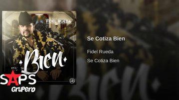 Fidel Rueda, Se Cotiza Bien