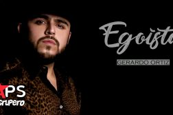 Gerardo Ortiz, Egoísta
