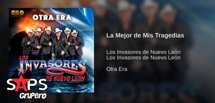 Los Invasores de Nuevo León, La Mejor De Mis Tragedias