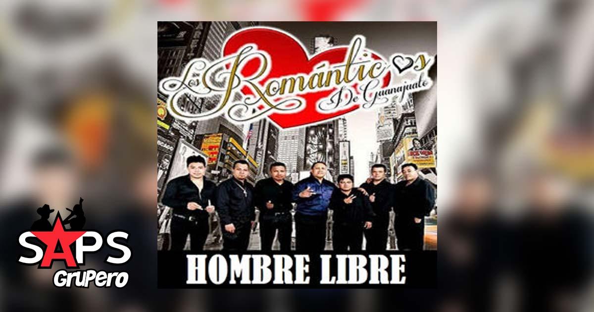 Los Románticos de Guanajuato, Hombre Libre