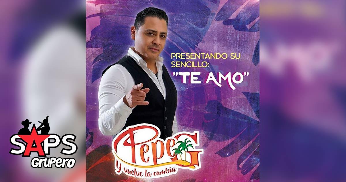 Pepe G, Te Amo