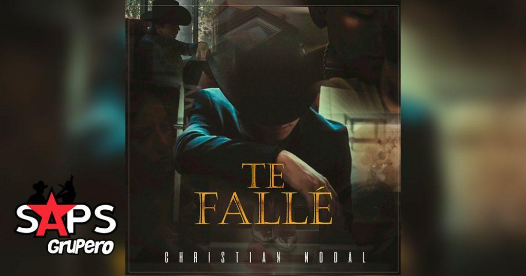 Te Fallé, Christian Nodal