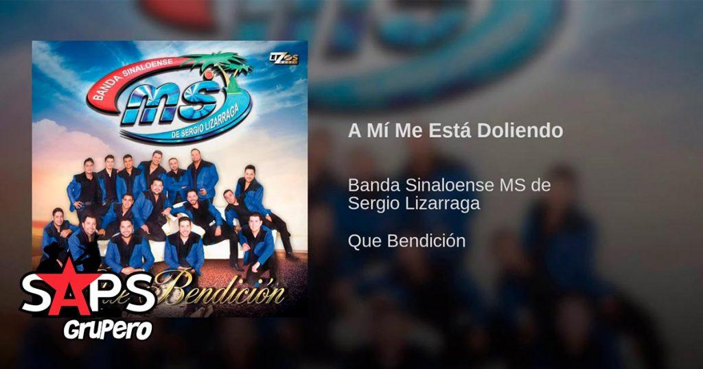 Band MS, A Mí Me Está Doliendo