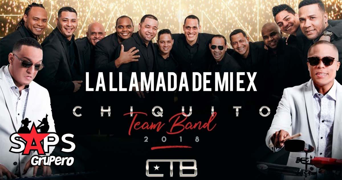 Chiquito Team Band, La llamada de mi ex