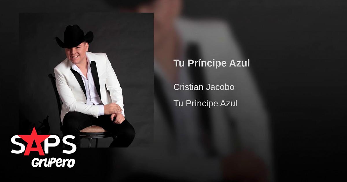 Cristian Jacobo, tu príncipe azul
