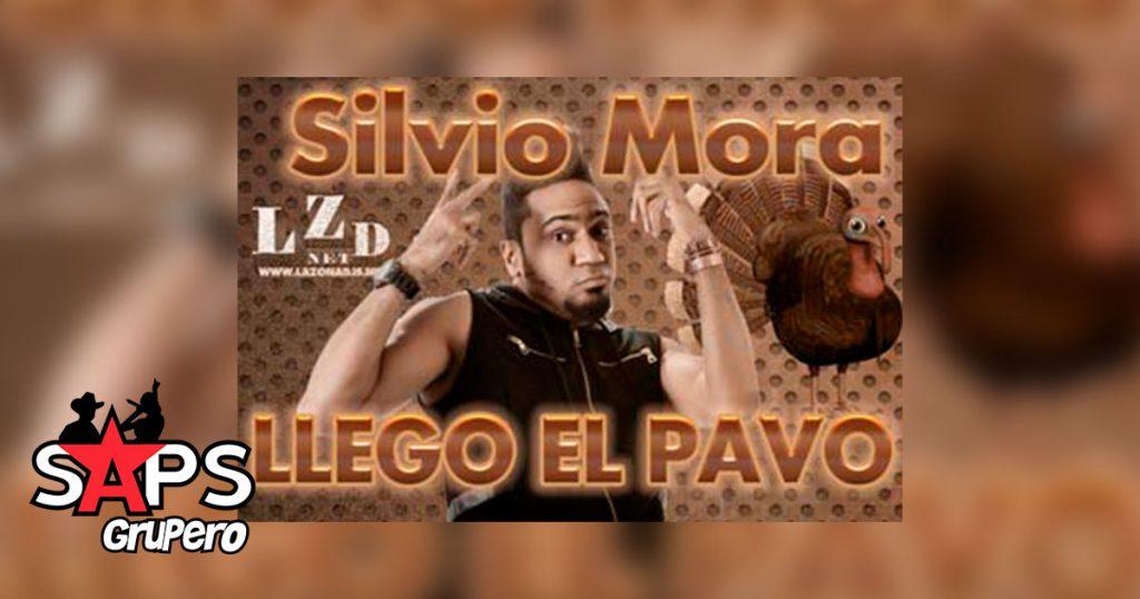 Silvio Mora, Llego El Pavo