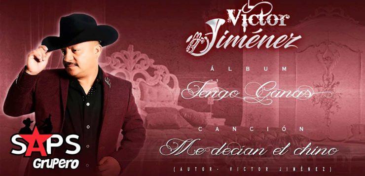 Me decían el chino, Víctor Jiménez